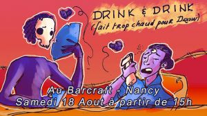 Drink & Draw - Il fait chooooôôô-