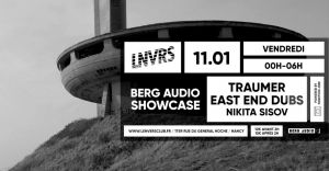 Berg Audio Showcase w/ Traumer, East End Dubs & Nikita Sisov