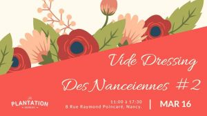 Vide dressing des nanceiennes