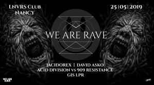 we are rave