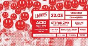 ACID PARTY #5 . Stefan ZMK (Obs.Cur) & Guests
